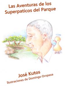 """Cuento para niños, jóvenes y adultos: """"Las Aventuras de los Superpaticos del Parque"""""""
